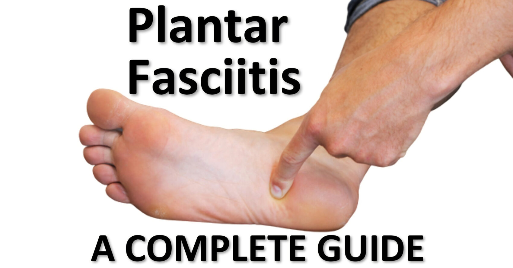 hand pointing to the plantar fasciia insertion point in the foot